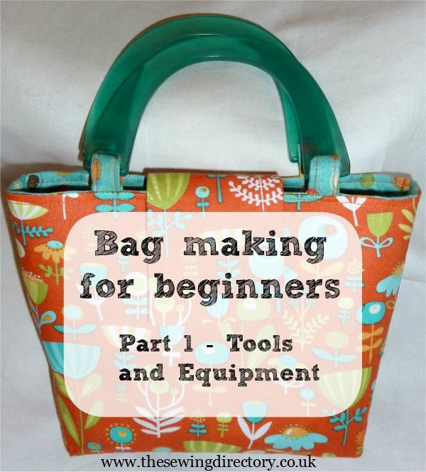 Bag Making for Beginners - Part One