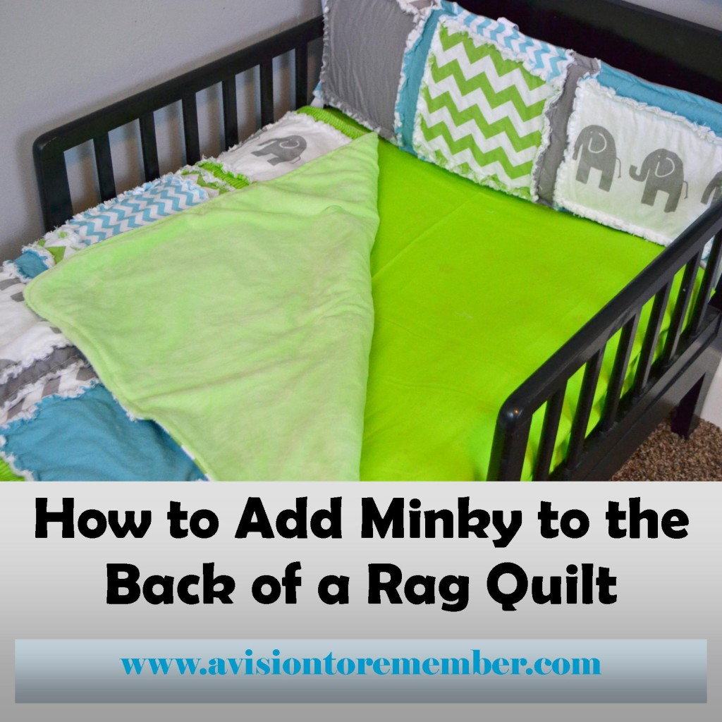 How to add minky to rag quilts