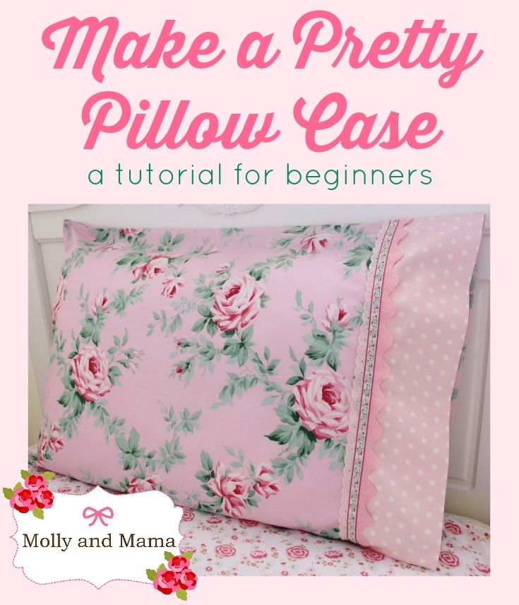 Pretty pillowcases tutorial