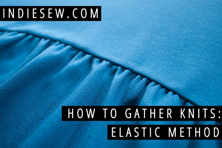 How to gather knit fabric