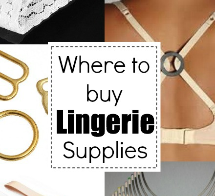 Lingerie supplies guide