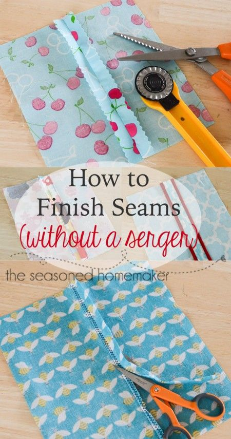 How to finish seams without a serger