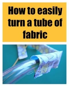Easy way to turn a fabric tube