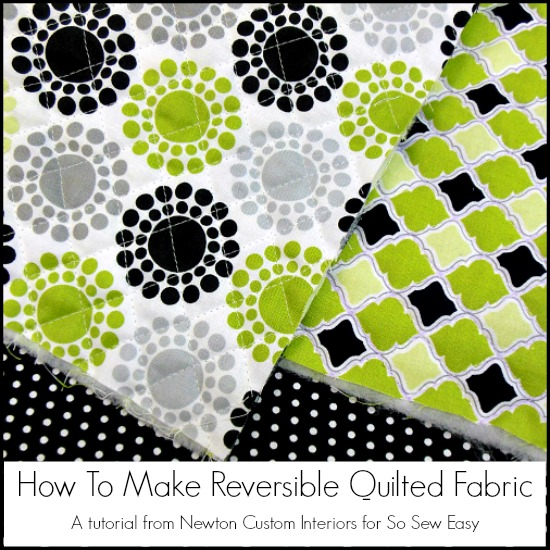 Reversible Quilted Fabric tutorial
