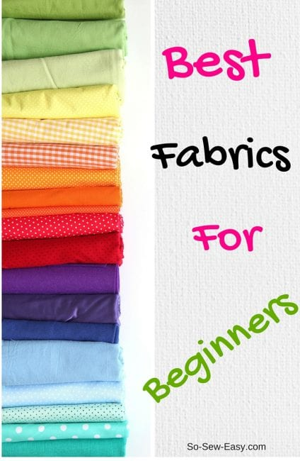 Best fabrics for beginners