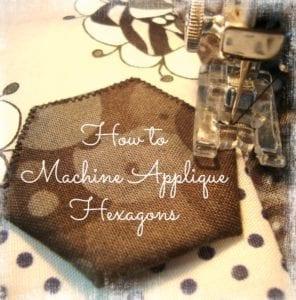 How to machine applique hexagons