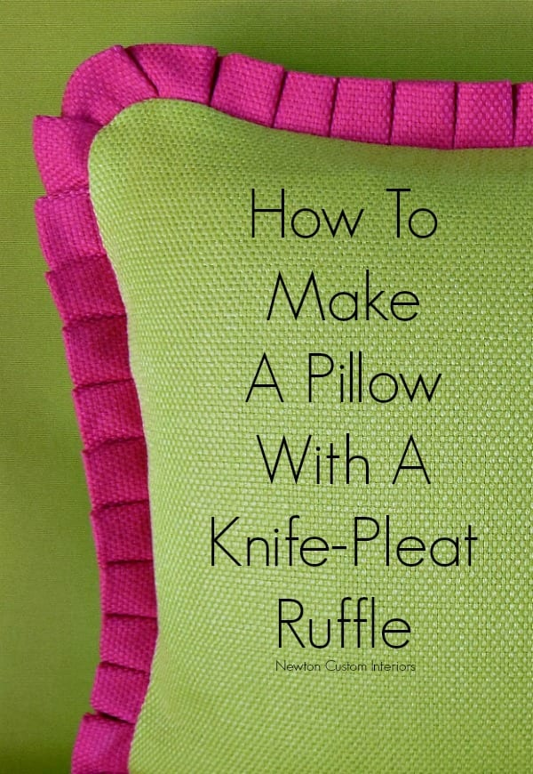 How To Make A Pillow With Knife Pleat Ruffle