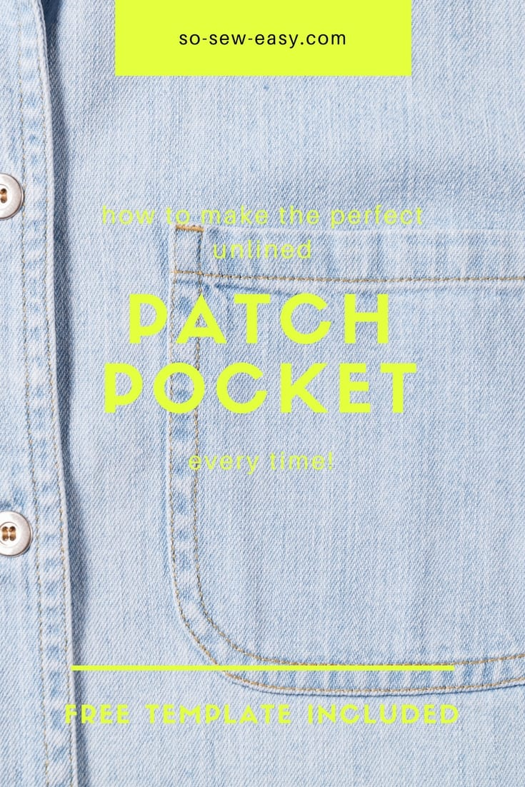 Unlined patch pocket tutorial – how to make the perfect pocket