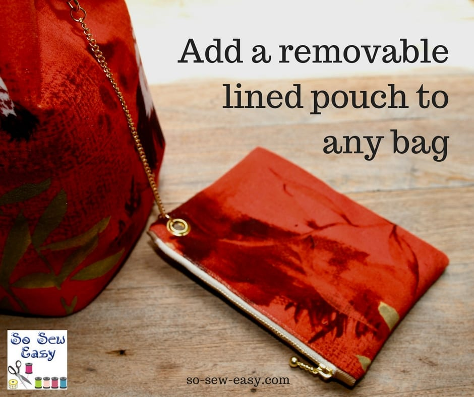 add a removable lined pouch to any bag
