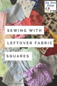 Sewing Projects for Leftover Fabric Squares