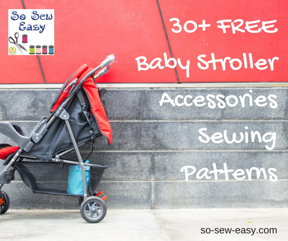 FREE Baby Stroller Accessories Sewing Patterns