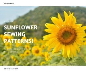 FREE Sunflower Sewing Patterns