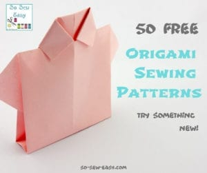 FREE Origami Sewing Patterns