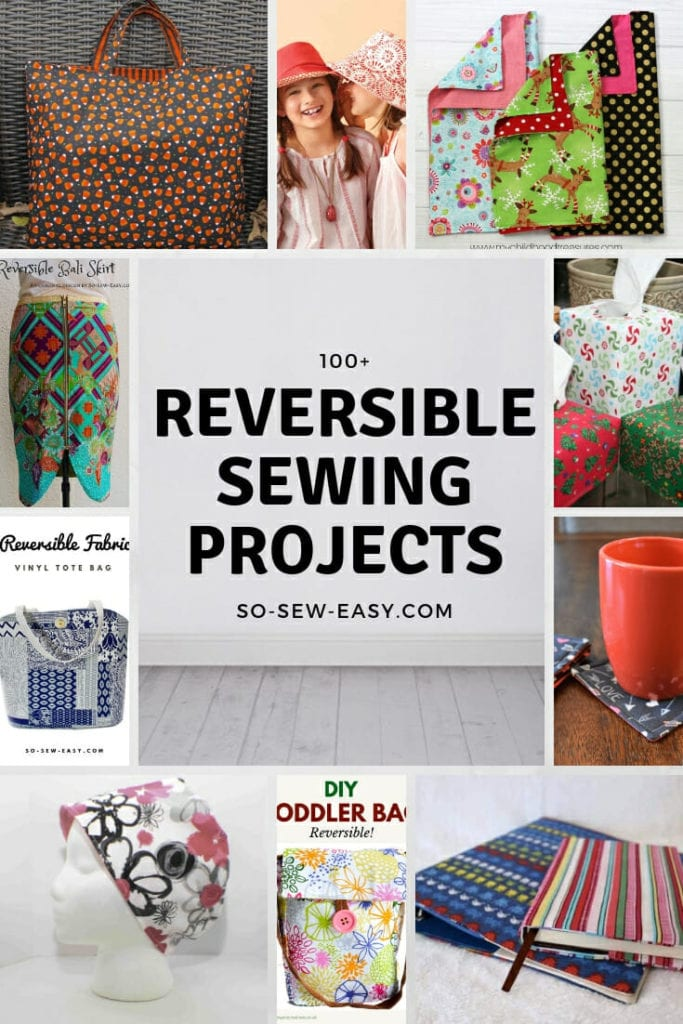 Reversible Sewing Projects