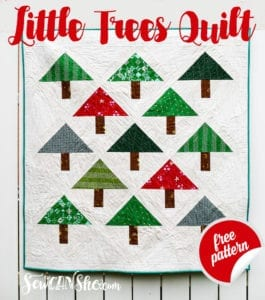 Little Trees Quilt Free Tutorial