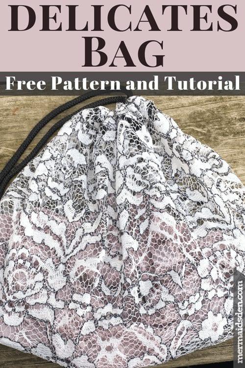 Lingerie Bag FREE Sewing Tutorial
