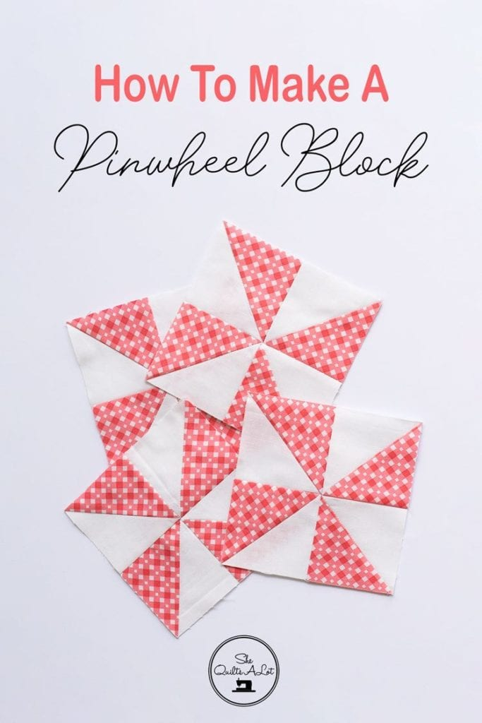 How to Make a Pinwheel Block