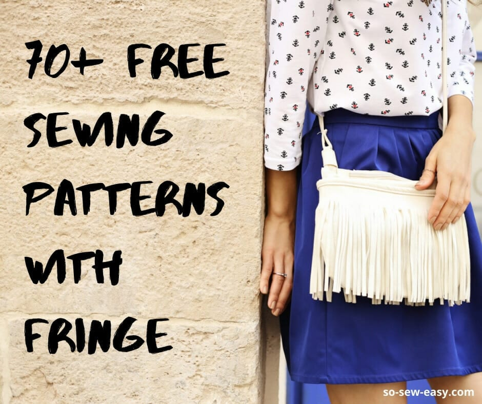Free Sewing Patterns with Fringe