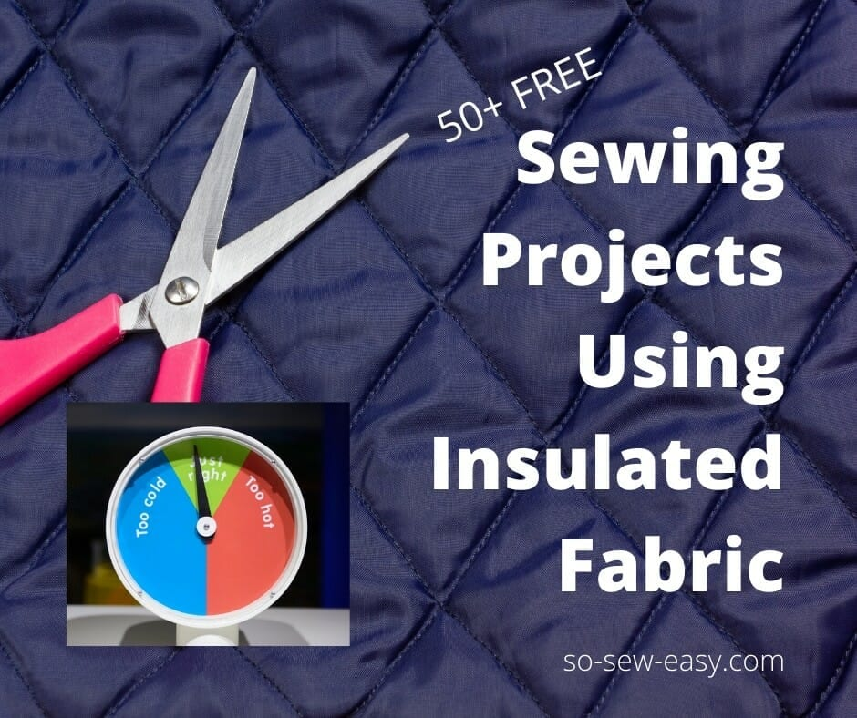 Free Sewing Projects Using Insulated Fabric