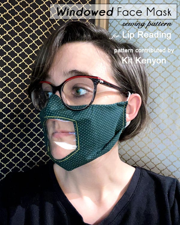 Windowed Face Mask Free Sewing Pattern