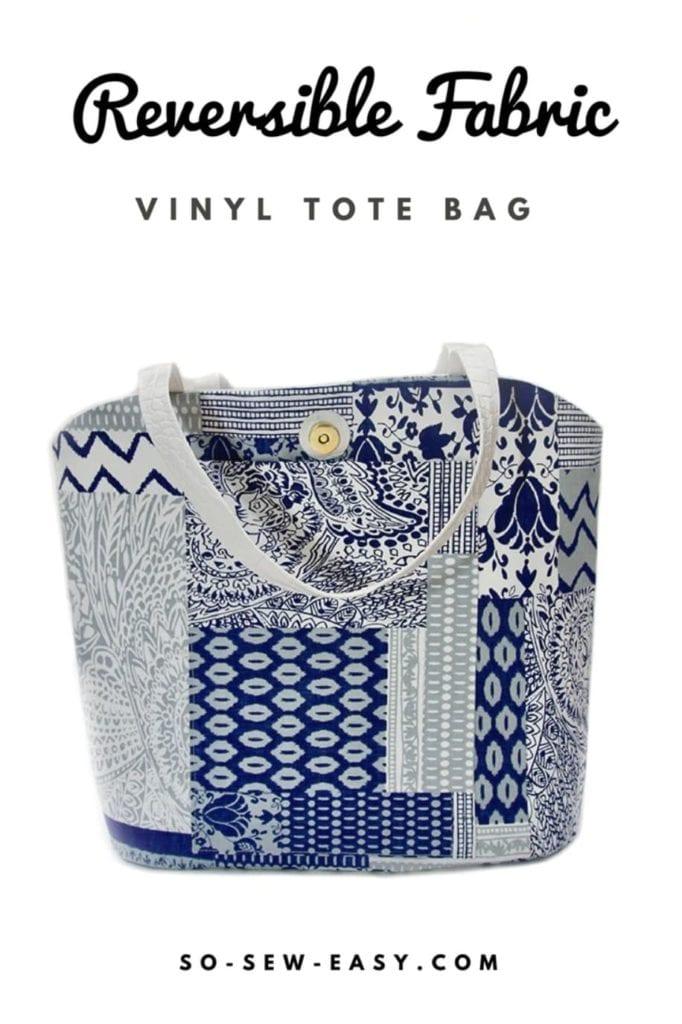 Reversible Fabric Vinyl Tote Bag FREE Sewing Pattern