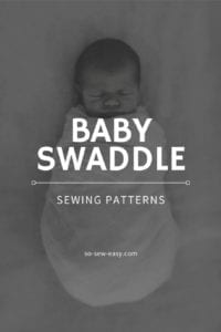 Baby Swaddle Sewing Patterns