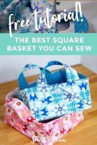 Square Basket FREE Sewing Tutorial