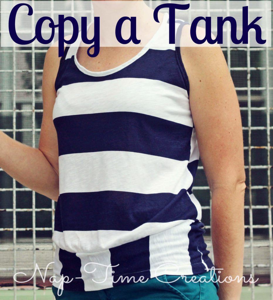 Copy a Tank FREE Sewing Tutorial