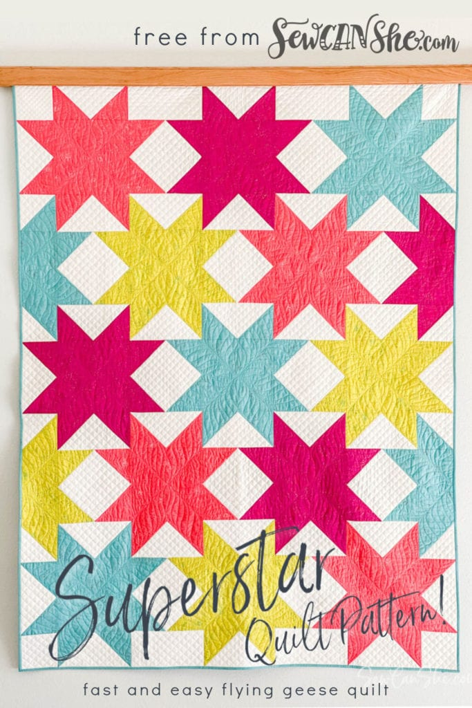 Superstar Quilt FREE Sewing Tutorial