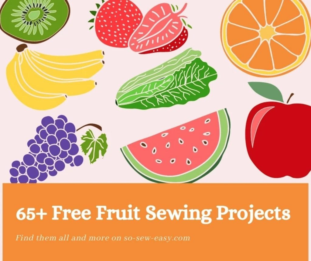 Fruit Sewing Projects