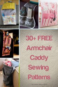 FREE Armchair Caddy Sewing Patterns