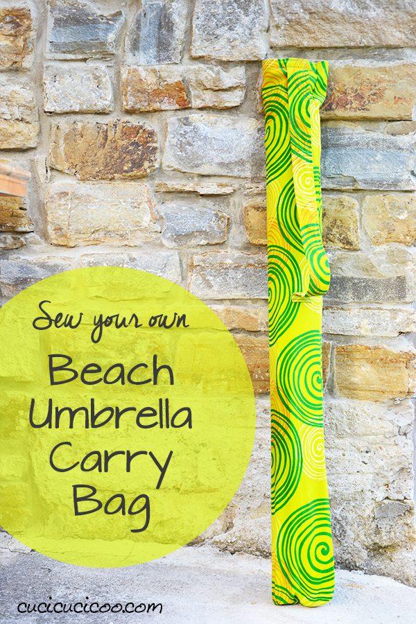 Beach Umbrella Carry Bag FREE Sewing Tutorial